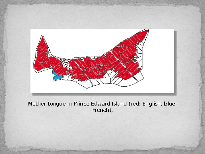 Mother tongue in Prince Edward Island (red: English, blue:  French).