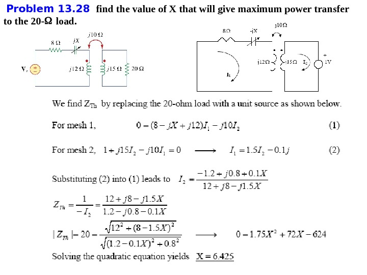 Problem 1 3. 28  find the value of X that will give maximum power