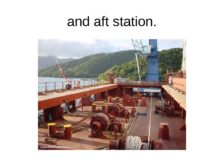 and aft station.