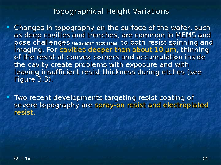 30. 01. 16 2424 Topographical Height Variations Changes in topography on the surface of the wafer,