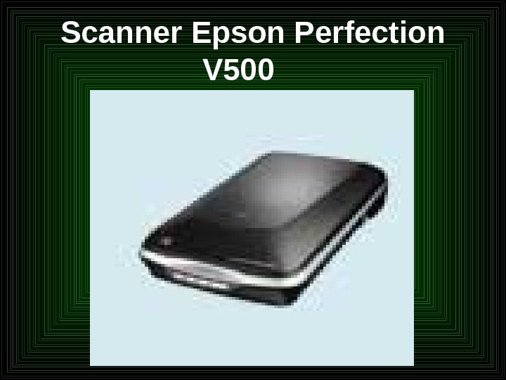 Scanner Epson Perfection V 500