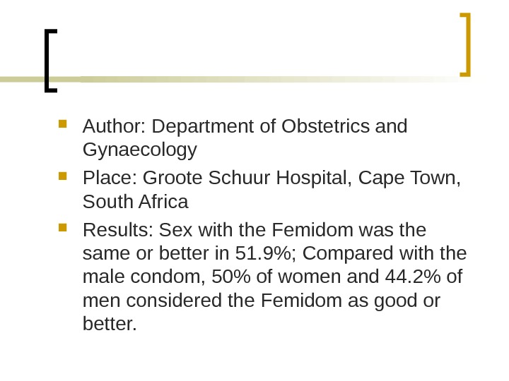 Author:  Department of Obstetrics and Gynaecology  Place:  Groote Schuur Hospital ,