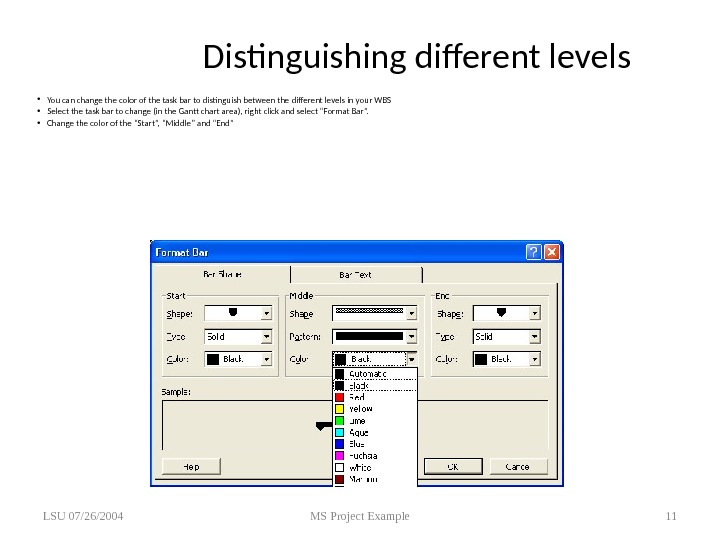 Distinguishing different levels • You can change the color of the task bar to distinguish between