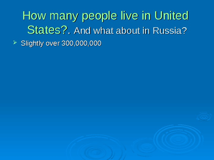 How  many  people  live  inin  United  States ?