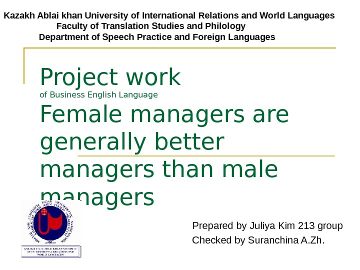 Project work of Business English Language Female managers are generally better managers than male