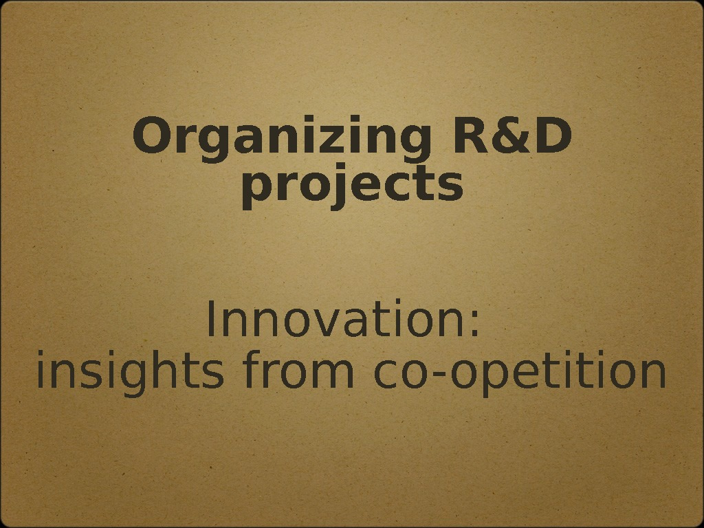 Organizing R&D projects Innovation:  insights from co-opetition