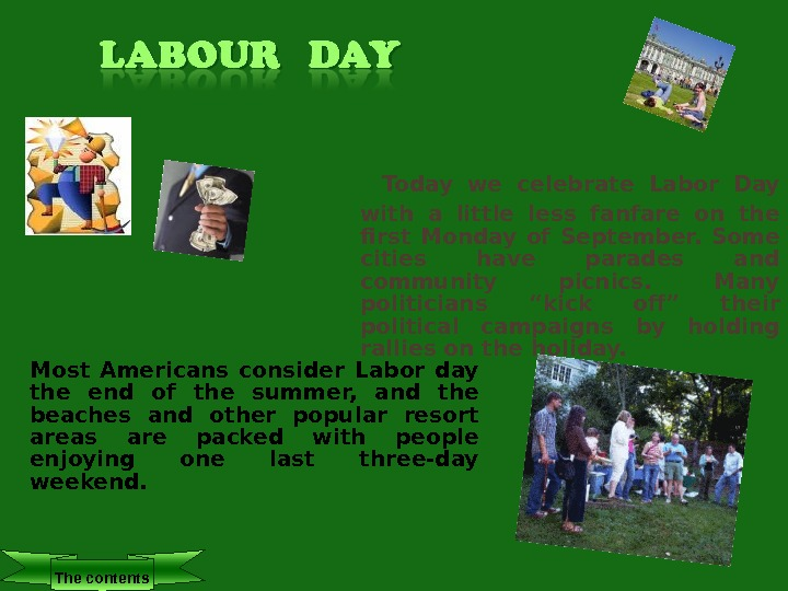 Today we celebrate Labor Day with a little less fanfare on the first Monday