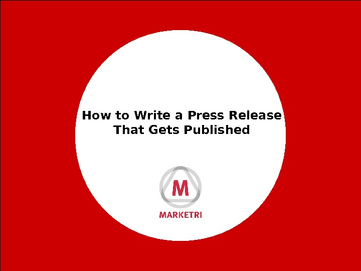 How to Write a Press Release That Gets Published