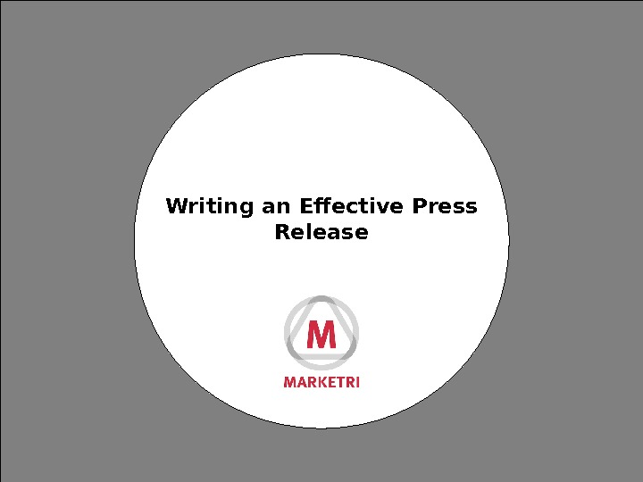 Writing an Effective Press Release