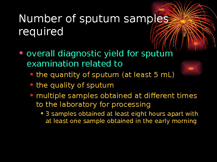 Number of sputum samples required • overall diagnostic yield for sputum examination related to