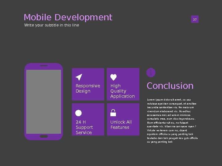 Mobile Development 01 37 Write your subtitle in this line High Quality Application. Responsive Design Unlock