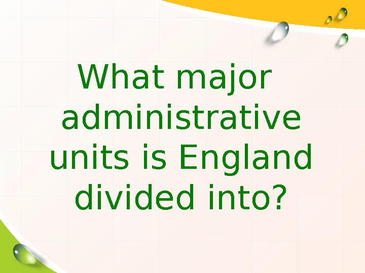 What major administrative units is England divided into?