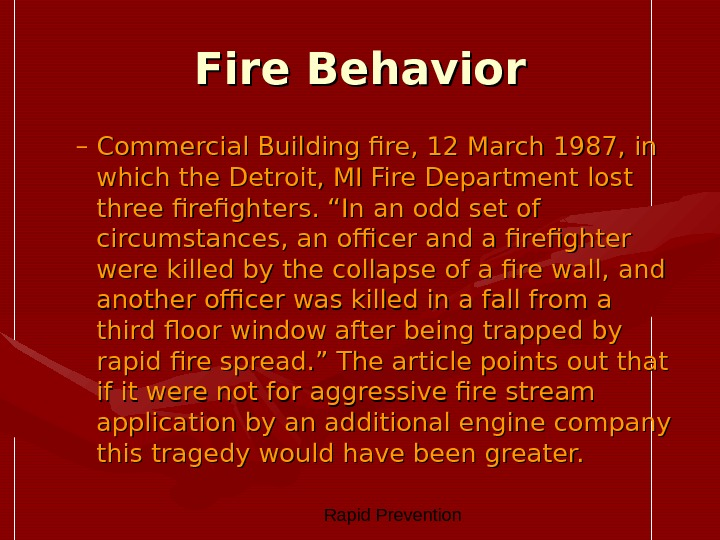 Rapid Prevention Fire Behavior – Commercial Building fire, 12 March 1987, in which the Detroit,