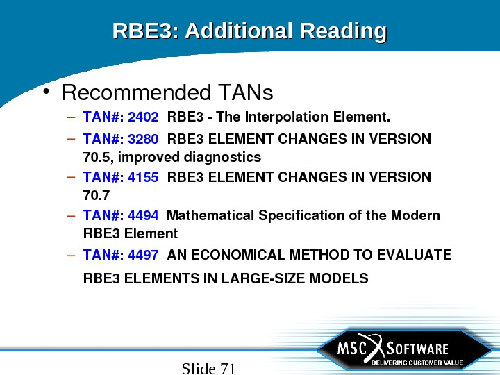 Slide 71 RBE 3: Additional Reading • Recommended. TANs – TAN#: 2402 RBE 3 The. Interpolation.
