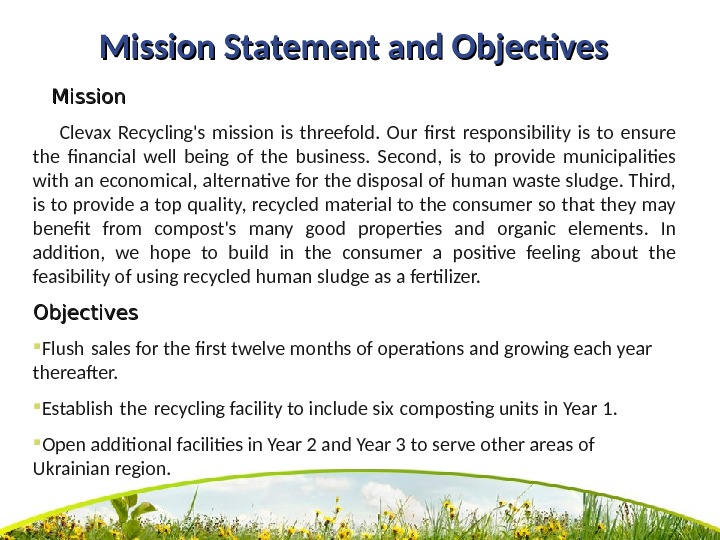 Mission Statement and Objectives  Mission   Clevax Recycling's mission is threefold.  Our first
