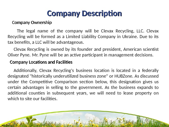 Company Description   Company Ownership   The legal name of the company will be