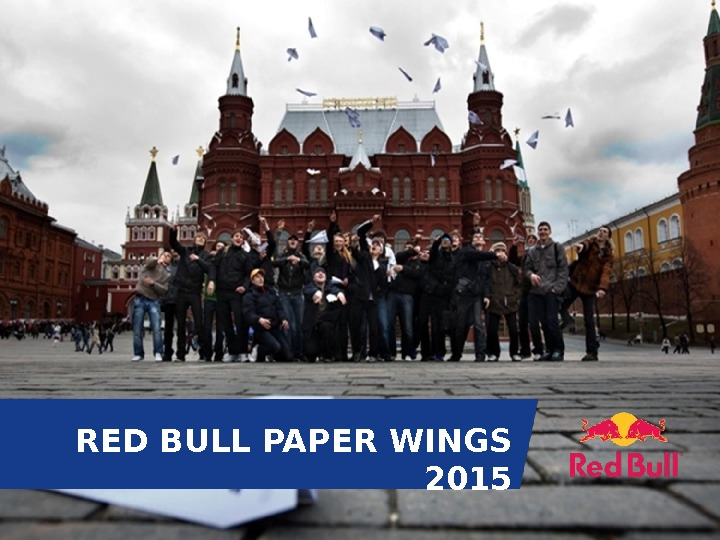 RED BULL PAPER WINGS  2015
