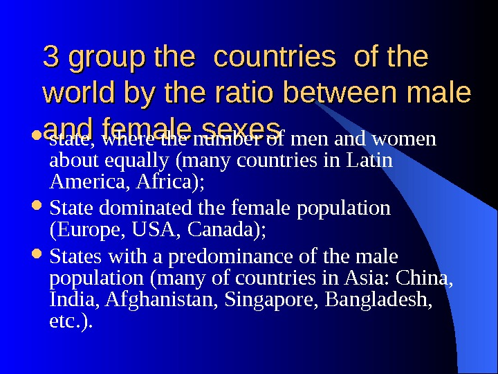 3 group the countries of the world by the ratio between male and female sexes