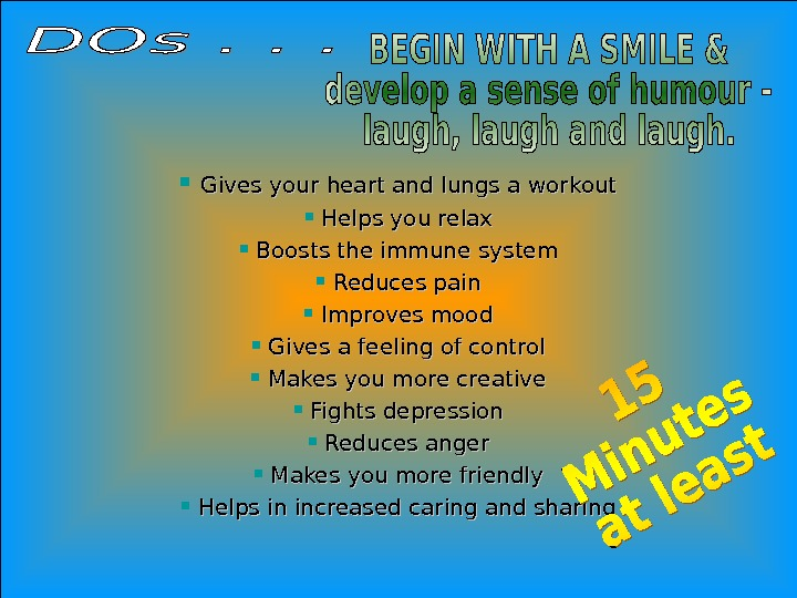 Jan 20, 2016  32  Gives your heart and lungs a workout Helps you relax