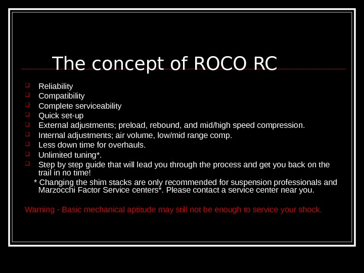 The concept of ROCO RC Reliability  Compatibility  Complete serviceability Quick set-up External