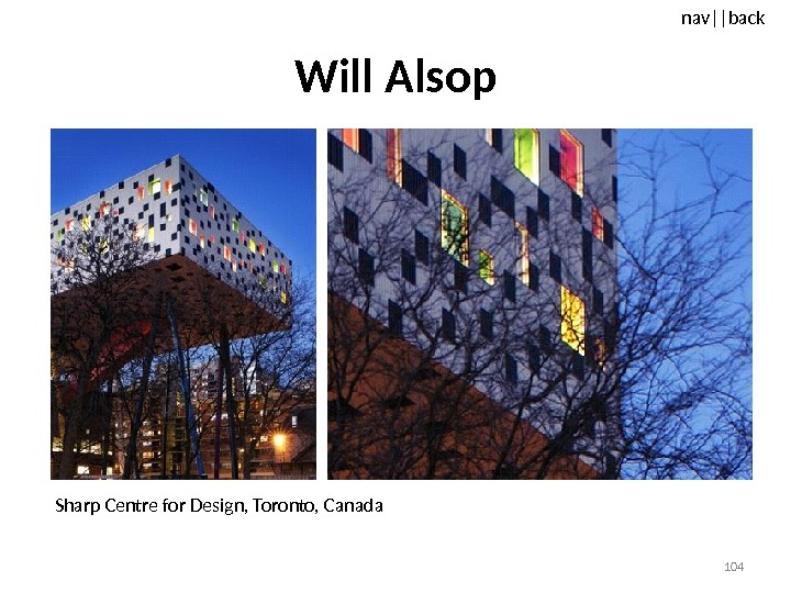 nav ||back Will Alsop Sharp Centre for Design, Toronto, Canada 104