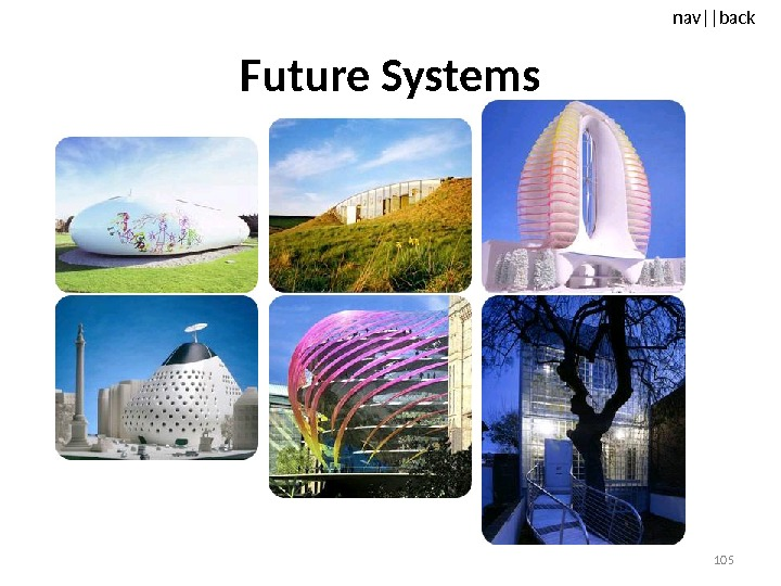 nav ||back Future Systems 105