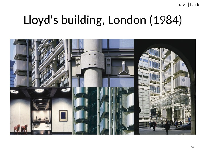 nav ||back Lloyd's building, London (1984) 74