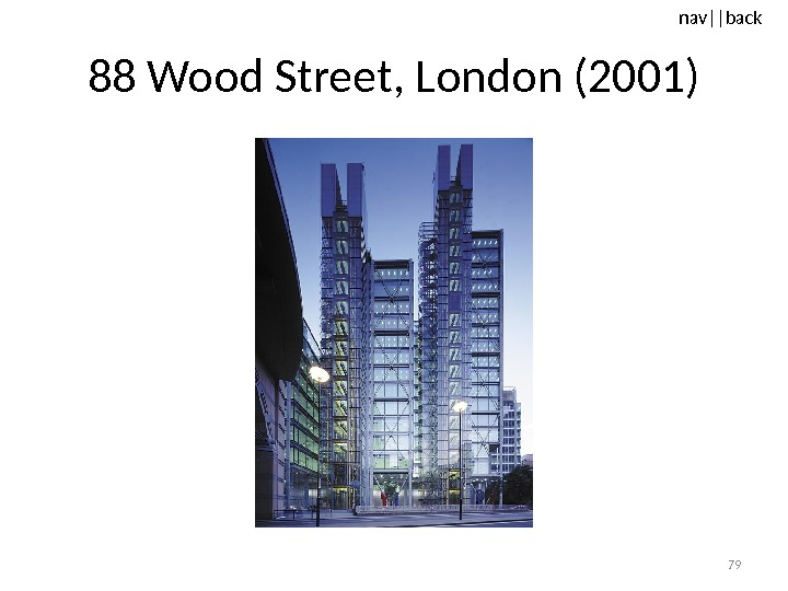 nav ||back 88 Wood Street, London (2001) 79