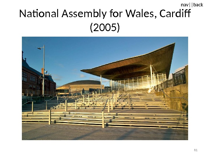 nav ||back National Assembly for Wales, Cardiff (2005) 81