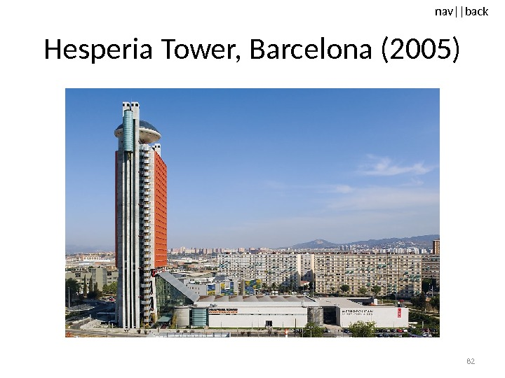 nav ||back Hesperia Tower, Barcelona (2005) 82
