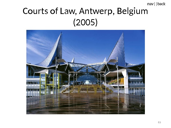 nav ||back Courts of Law, Antwerp, Belgium (2005) 83