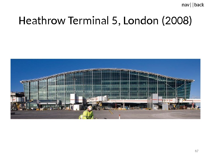 nav ||back Heathrow Terminal 5, London (2008) 87