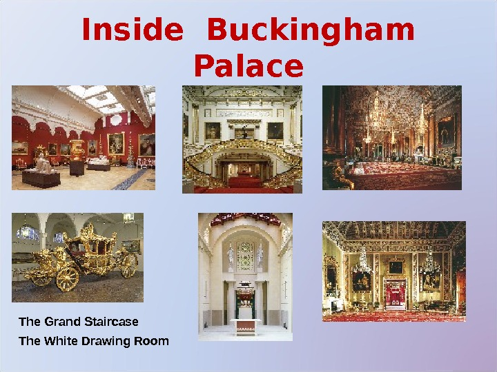 Inside Buckingham Palace The Grand Staircase The White Drawing Room