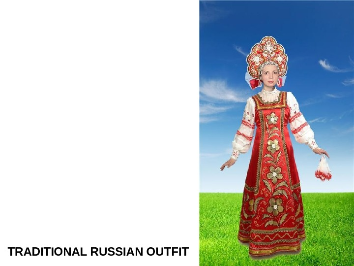 TRADITIONAL RUSSIAN OUTFIT