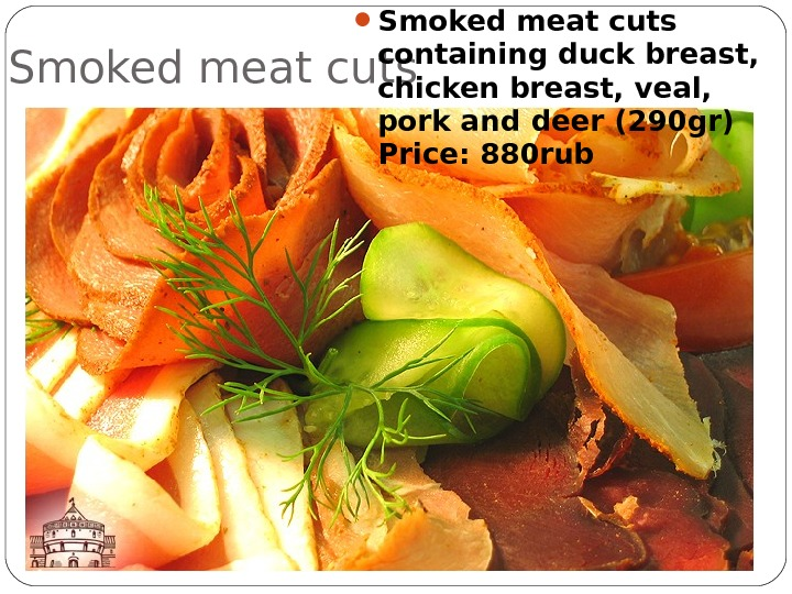 Smoked meat cuts containing duck breast,  chicken breast, veal,  pork and deer (290 gr)