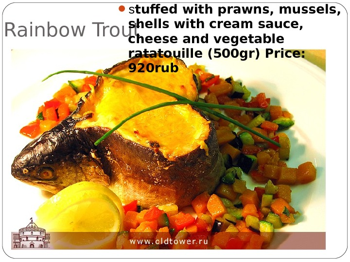 Rainbow Trout  s tuffed with prawns, mussels,  shells with cream sauce,  cheese and