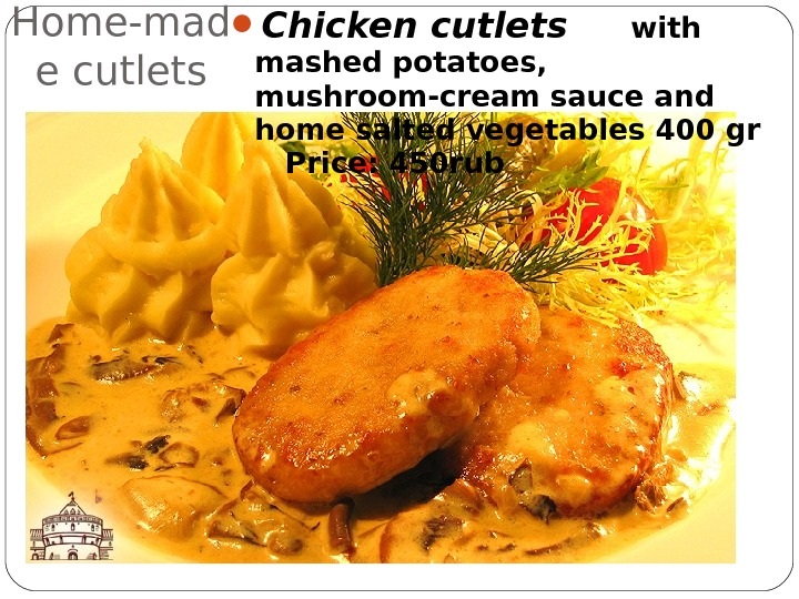 Home-mad e cutlets Chicken cutlets with mashed potatoes,  mushroom-cream sauce and home salted vegetables 400