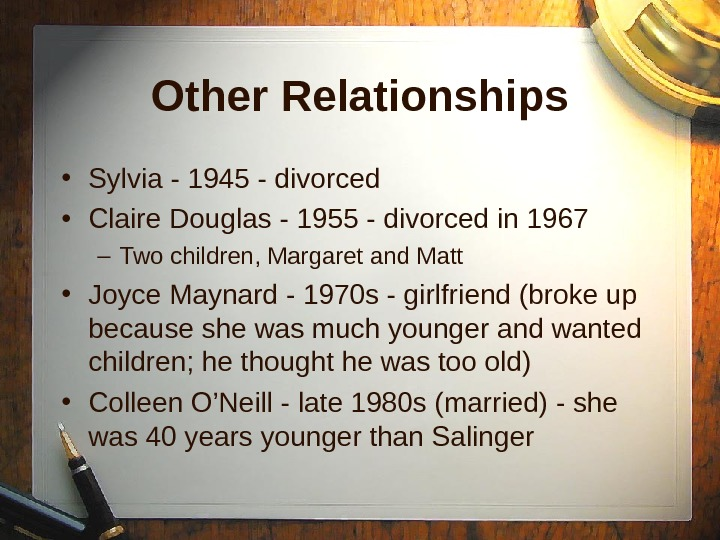 Other Relationships • Sylvia - 1945 - divorced • Claire Douglas - 1955 - divorced in