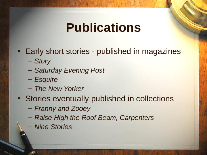 Publications • Early short stories - published in magazines – Story – Saturday Evening Post –