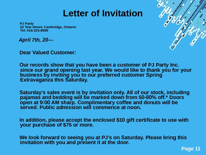 Powerpoint Templates Page 11 Letter of Invitation  PJ Party 22 Yew Street, Cambridge, Ontario Tel: