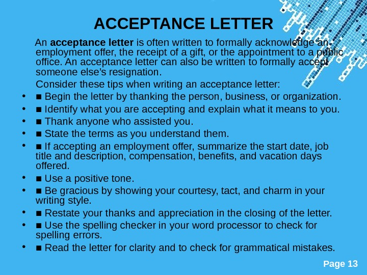 Powerpoint Templates Page 13 ACCEPTANCE LETTER  An acceptance letter is often written to formally acknowledge