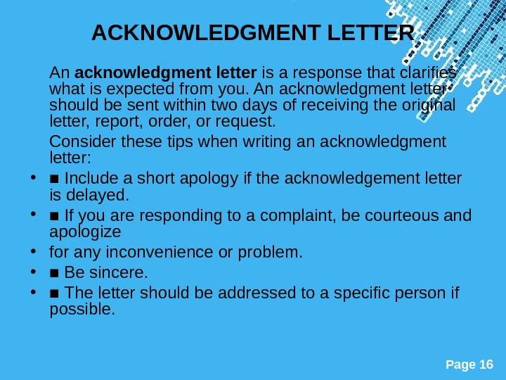 Powerpoint Templates Page 16 ACKNOWLEDGMENT LETTER An acknowledgment letter is a response that clarifies what is
