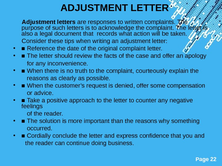 Powerpoint Templates Page 22 ADJUSTMENT LETTER  Adjustment letters are responses to written complaints. The purpose