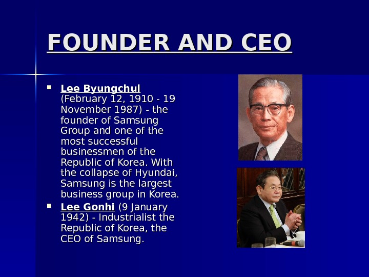 FOUNDER AND CEO Lee Byungchul  (February 12, 1910 - 19 November 1987) - the founder