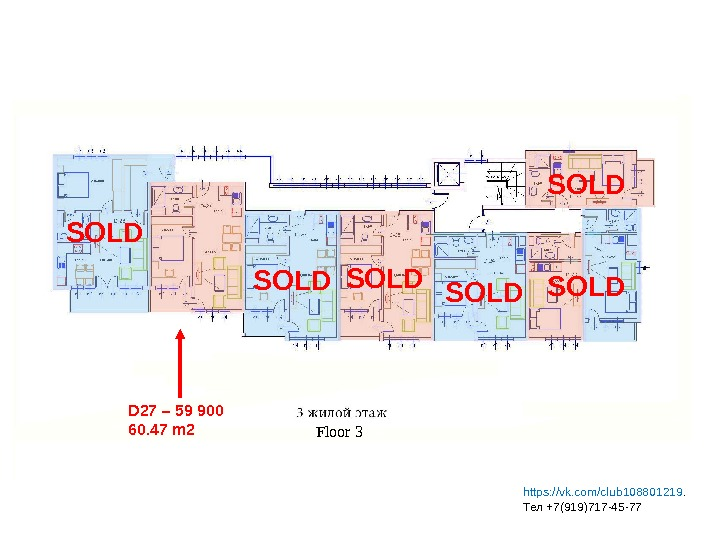 D 27 – 59 900 60. 47 m 2 SOLD SOLD Floor 3 fl o