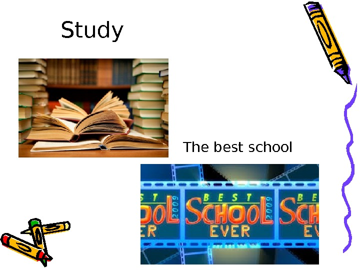 Study The best school