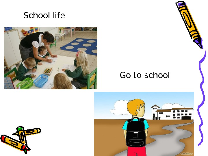 School life Go to school