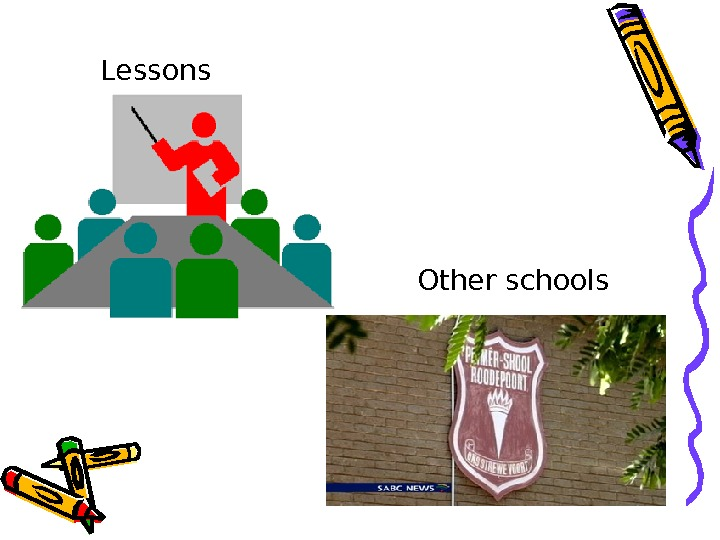 Lessons Other schools
