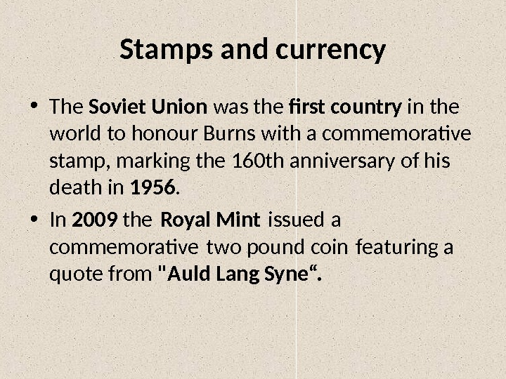 Stamps and currency • The Soviet Union was the first country in the world to honour