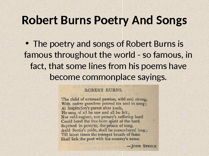 Robert Burns Poetry And Songs • The poetry and songs of Robert Burns is famous throughout